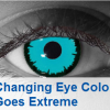 Thumbnail image for Changing Eye Color Goes Extreme